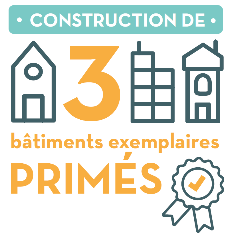 Construction de 3 bâtiments primés