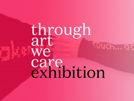 Exposition. Through Art We Care