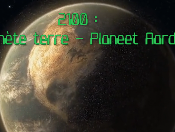 """Vidéo """"La Planète Terre en 2100 ?"""""""