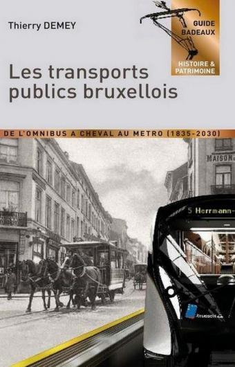 Conférence. L'histoire passionnante du transport public bruxellois